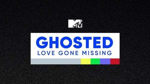 Ghosted: Love Gone Missing (MTV's) Season 1 Episode 1